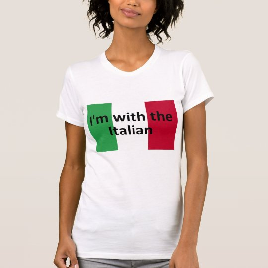 I'm with the Italian T-Shirt
