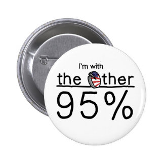 I'm with the Other 95% Pinback Button