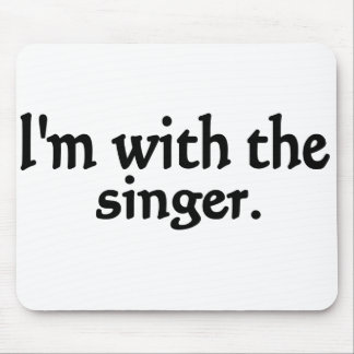 I'm with the singer design mouse pads