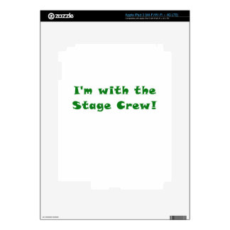 Im with the Stage Crew iPad 3 Decals