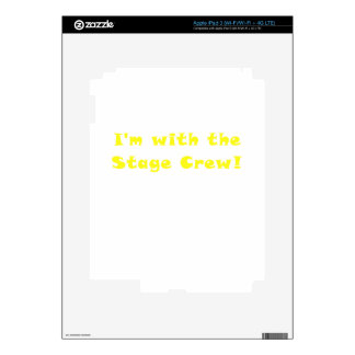 Im with the Stage Crew Skin For iPad 3