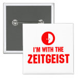 I'm With the ZEITGEIST Pinback Button