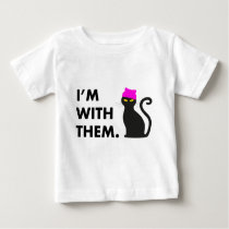 I'm with them Pussy Hat Cat Baby T-Shirt