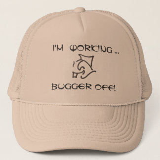 i'M wORKING! Hat