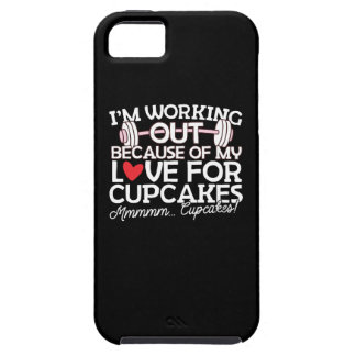 I'm Working Out Because of my Love for Cupcakes iPhone SE/5/5s Case