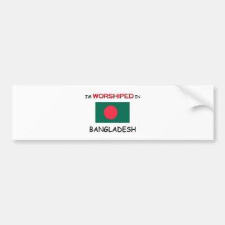 I'm Worshiped In BANGLADESH Car Bumper Sticker