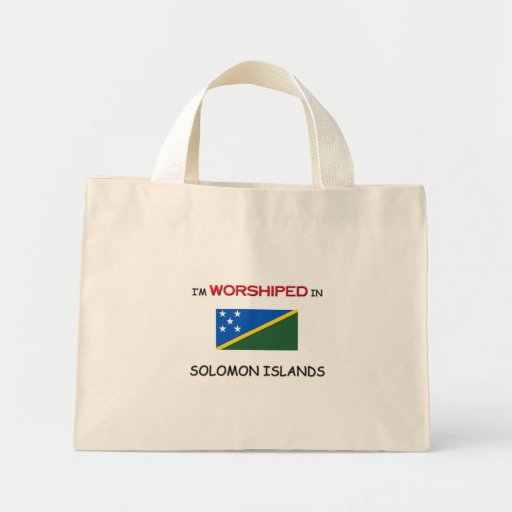 I'm Worshiped In SOLOMON ISLANDS Tote Bag