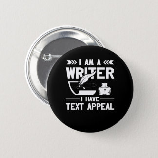 Im Writer I Have Text Appeal Writer Gift Button