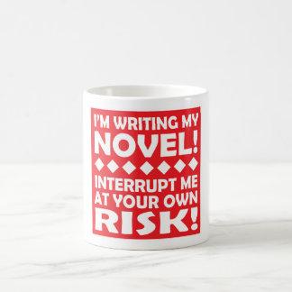 """""""I'M WRITING MY NOVEL!"""" mug"""