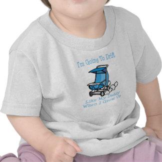 Im yendo a derivar como mi papá cuando crezco camisetas