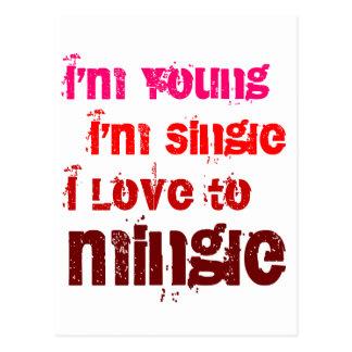 I'm Young I'm Single I Love To Mingle Postcard