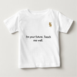 I'm your future baby T-Shirt