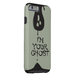 I'm Your Ghost! Gray tough phone case