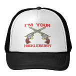 I'm Your Huckleberry 6 Guns Hat