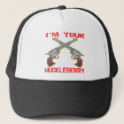I'm Your Huckleberry 6 Guns Trucker Hat