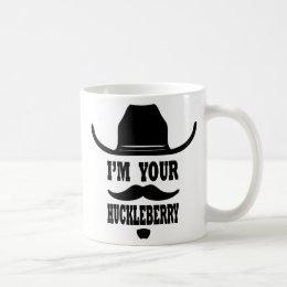 I'm your huckleberry mug
