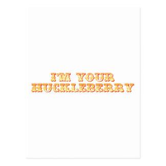 I'm Your Huckleberry Postcard