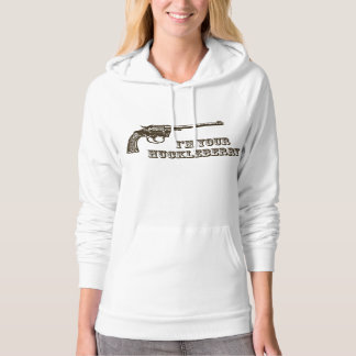I'm Your Huckleberry Western Gun Hooded Pullovers
