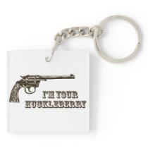I'm Your Huckleberry Western Gun Keychain
