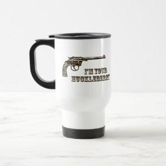 I'm Your Huckleberry Western Gun Travel Mug