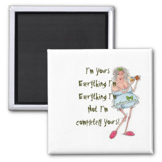I'm Yours 2 Inch Square Magnet
