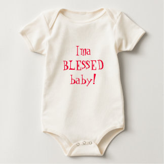 Ima BLESSED baby! Bodysuit