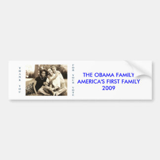 image0-6, THE OBAMA FAMILYAMERICA'S FIRST FAMIL... Bumper Sticker