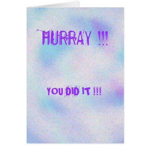 ¡Image3, HURRAY!!! ¡, USTED LO HIZO!!! Tarjeta De Felicitación
