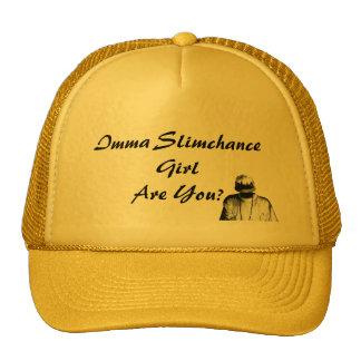 Image, Imma Slimchance GirlAre You? Trucker Hat