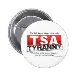 Imagen de la tiranía de Zazzle TSA Pin