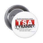 Imagen de la tiranía de Zazzle TSA Pin Redondo 5 Cm