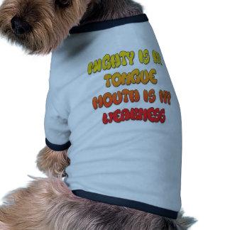Imagen débil de la boca de la lengua poderosa camisetas mascota