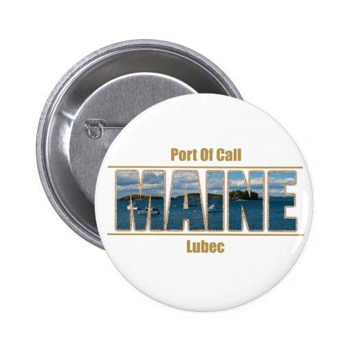 Imagen del texto de Maine - puerto de escala Pins