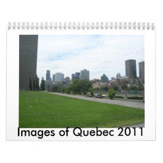 Imágenes de Quebec 2011 Calendario