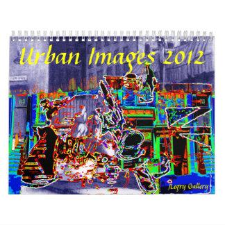 Imágenes urbanas 2012 - calendarios