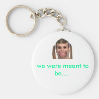 images[41], we were meant to be..... basic round button keychain