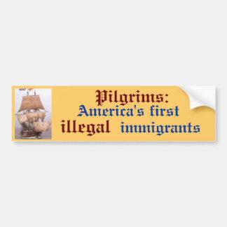 images, America's first , Pilgrims:, illegal, i... Car Bumper Sticker