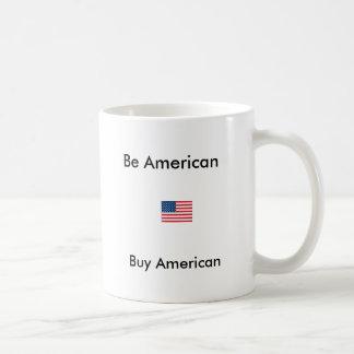 images, Be American, Buy American Coffee Mug