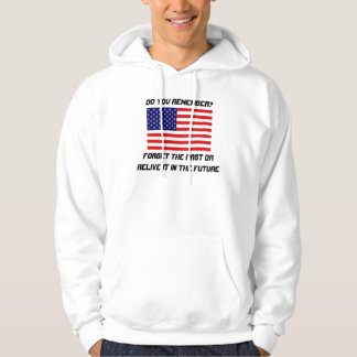 images, FORGET THE PAST OR RELIVE IT IN THE FUT... Hoodie