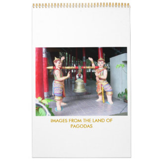 IMAGES FROM THE LAND OF PAGODAS CALENDAR
