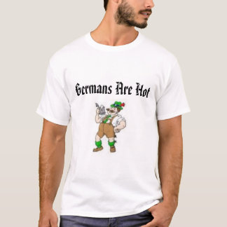 images, Germans Are Hot T-Shirt