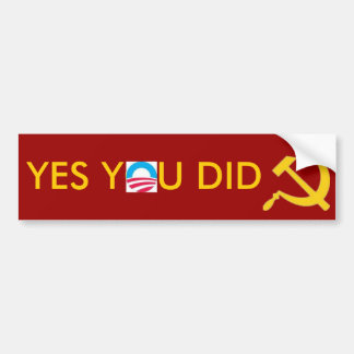 images, image hs, YES YOU DID Car Bumper Sticker