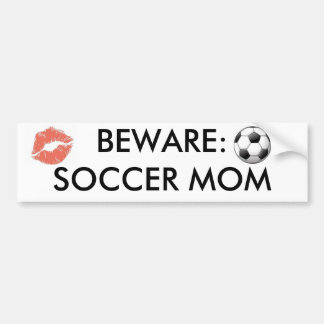 images, kiss%20mark_medium, BEWARE: SOCCER MOM Car Bumper Sticker