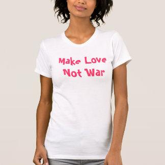 images, Make Love Not War T-Shirt