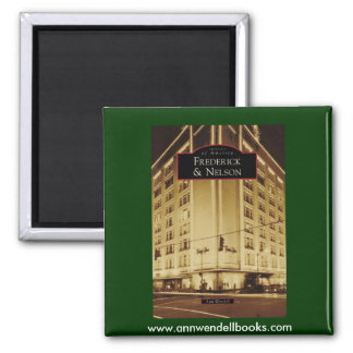 Images of America: Frederick & Nelson 2 Inch Square Magnet