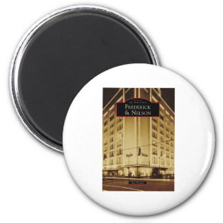 Images of America: Frederick & Nelson Magnet