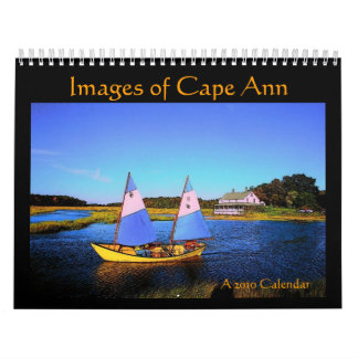 Images of Cape Ann 2010 Calendar