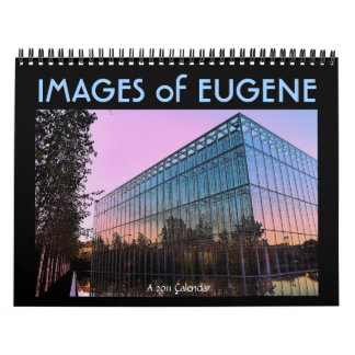 Images of Eugene 2011 Calendar