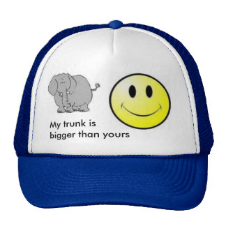 images, smile, My trunk is bigger than yours Trucker Hat