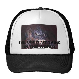 images, THE UGLYEST THING IN THE WORLD Trucker Hat